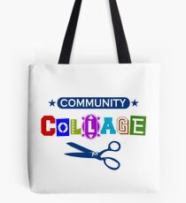 Community Collage Art College Pun Tote Bag