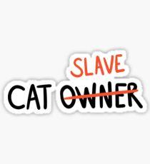 CAT SLAVE Sticker
