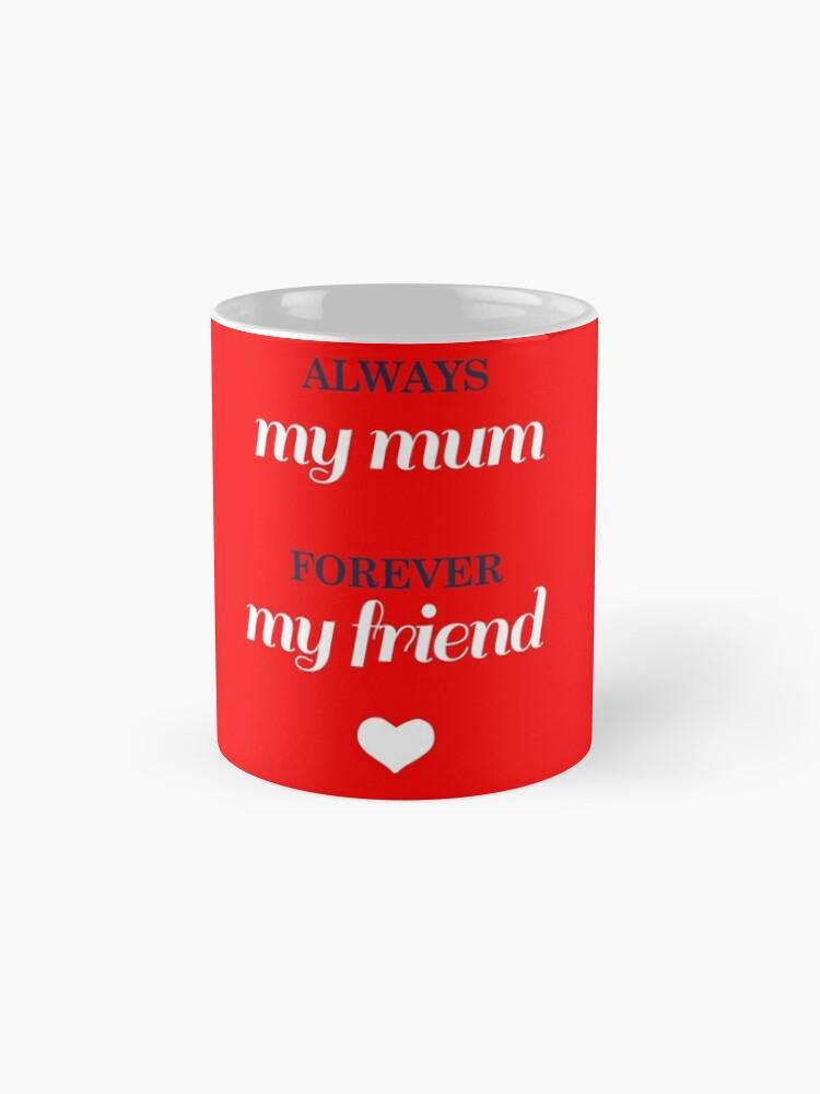 Alternate view of Just for Mum! Mug