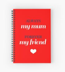 Just for Mum! Spiral Notebook