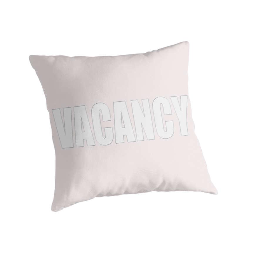 8-VACANCY - pillow collection! by TeaseTees