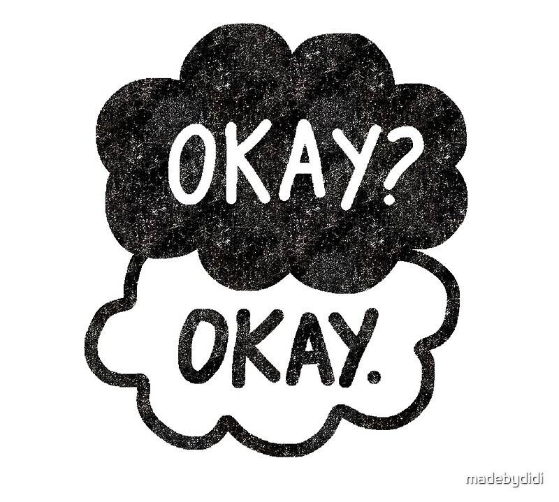 "Okay Okay The Fault In Our Stars ""OKAY? OKAY THE F..."