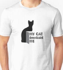 My cat domesticated ME Unisex T-Shirt