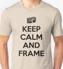Keep calm and frame T-Shirt