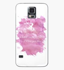 I'll love you then Case/Skin for Samsung Galaxy