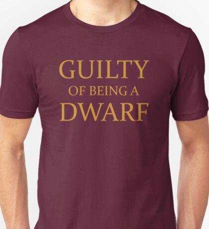 Guilty of Being a Dwarf T-Shirt