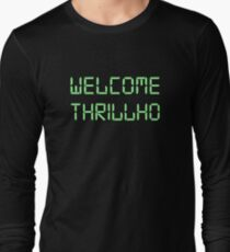 Welcome Thrillho Long Sleeve T-Shirt