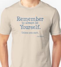 Remember to be Yourself T-Shirt