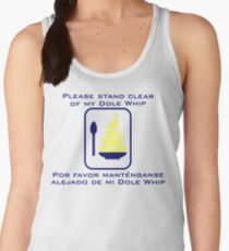Stand Clear of My Dole Whip Women's Tank Top