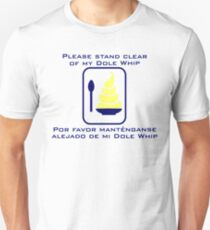 Stand Clear of My Dole Whip Slim Fit T-Shirt