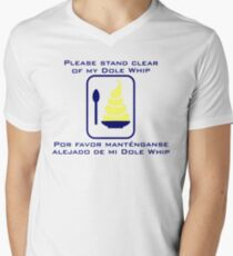 Stand Clear of My Dole Whip Men's V-Neck T-Shirt