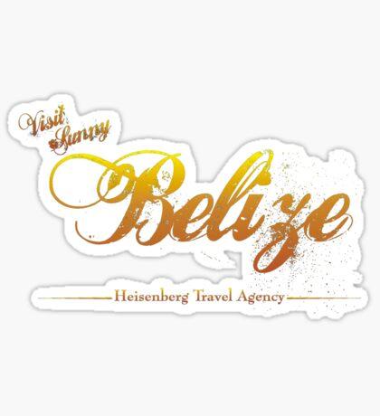 I'll Send You to Belize Sticker