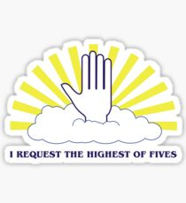The Highest of Fives Sticker