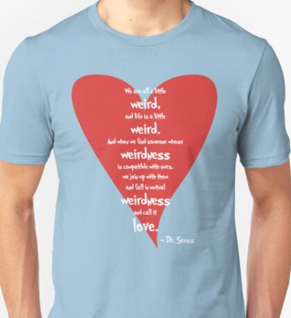 Love is Weird T-Shirt