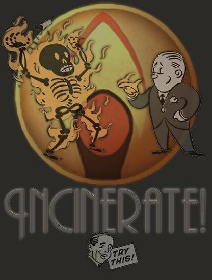Incinerate! by Mivaldi
