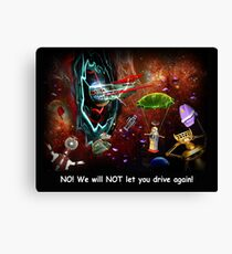 ~ There shoulda been a sign! ~ Canvas Print