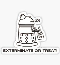 Exterminate or Treat!!! - Light Shirt Sticker