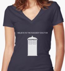 I Believe in the Raggedy Doctor Women's Fitted V-Neck T-Shirt