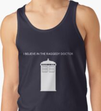 I Believe in the Raggedy Doctor Tank Top