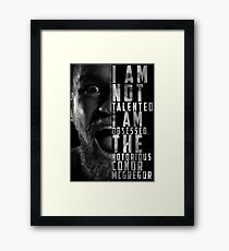 Conor McGregor 'I am not talented, I am obsessed' Framed Print