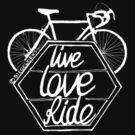 Live Love Ride (white) by C.J. Jackson