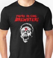 You're So Cool Brewster! T-Shirt