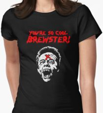 You're So Cool Brewster! Women's Fitted T-Shirt