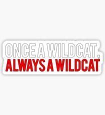 Einst eine Wildkatze, immer eine Wildkatze Sticker