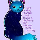 """""""You're A Blueberry Fairy Princess"""" Galaxy Cat by thelatestkate"""