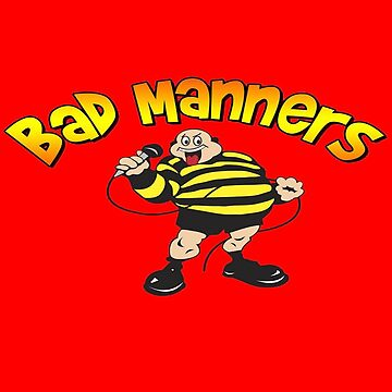 bad manners by sarahneely123