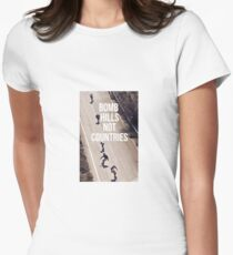 Bomb Hills Not Countries Womens Fitted T-Shirt