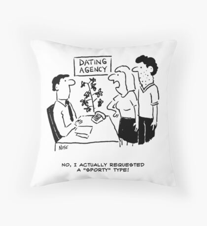 "Girl requests a ""sporty"" date Throw Pillow"