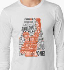 Keep moving forward! Long Sleeve T-Shirt