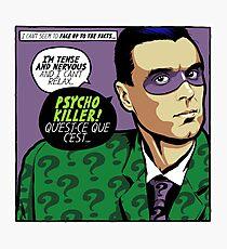 Post-Punk Psycho Photographic Print