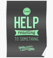 I Need Help Poster