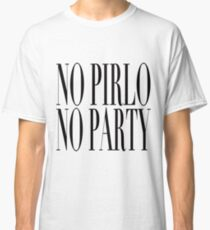No Pirlo, No Party Classic T-Shirt