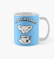 My Puns Are Koala Tea T-Shirt Mug