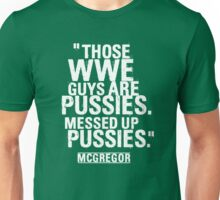 Conor McGregor - Pussies Unisex T-Shirt