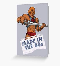 He-Man Made in the 80s Greeting Card