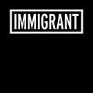 «Inmigrante» de acbtyson