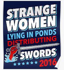 Strange Women Lying In Ponds Distributing Swords 2016 Poster