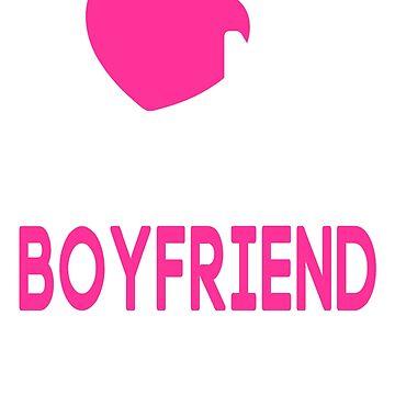 I Love My Crazy Boyfriend T-Shirt by johnnydany