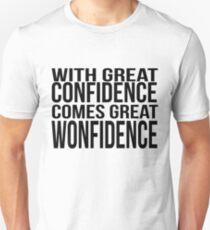 wonfidence confidence Unisex T-Shirt