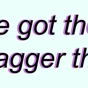 He Got The Dagger (Purple) by KHavens