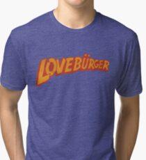 Loveburger  Tri-blend T-Shirt
