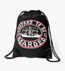 Prepare to be Boarded! Funny Pirate Ship Drawstring Bag