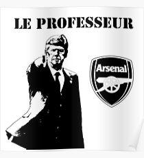 Arsene Wenger - Le Professeur - Arsenal Poster