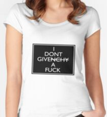 I Don't Give A Fuck (Givenchy) Women's Fitted Scoop T-Shirt