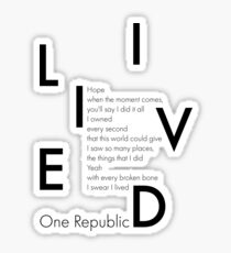 One Rebublic I lived Sticker
