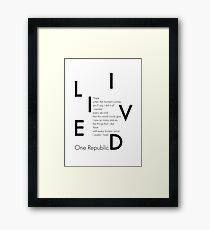One Rebublic I lived Framed Print